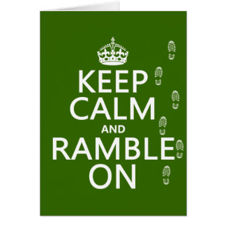 Keep Calm and Ramble On (any background color) Greeting Card