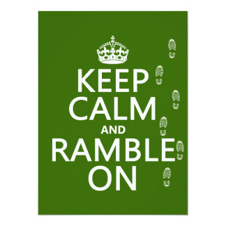 Keep Calm and Ramble On (any background color) 5.5x7.5 Paper Invitation Card