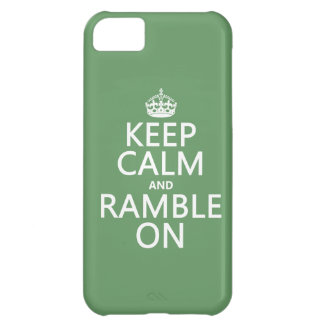 Keep Calm and Ramble On (any background color) iPhone 5C Case