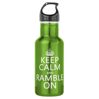 Keep Calm and Ramble On (any background color) Water Bottle