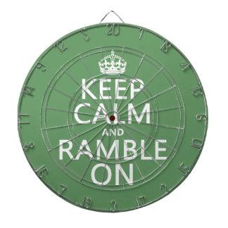 Keep Calm and Ramble On Dartboard With Darts