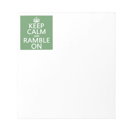 Keep Calm and Ramble On Notepad