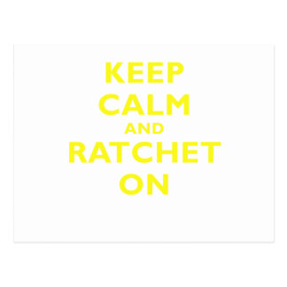 Keep Calm and Ratchet On Postcard
