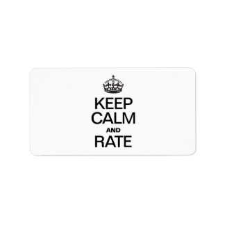KEEP CALM AND RATE ADDRESS LABEL