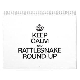 KEEP CALM AND RATTLESNAKE ROUND UP CALENDAR