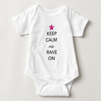 Keep Calm and Rave ON Shirt