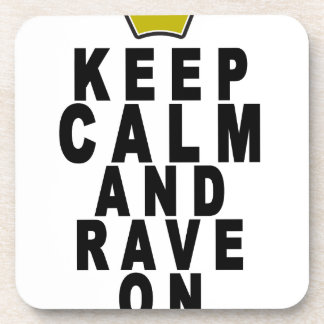 keep calm and rave on t-shirts.png beverage coaster