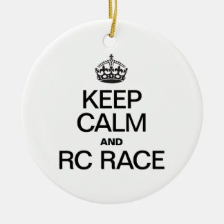 KEEP CALM AND RC RACE Double-Sided CERAMIC ROUND CHRISTMAS ORNAMENT