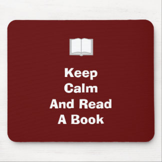 Keep Calm And Read A Book Mousepad