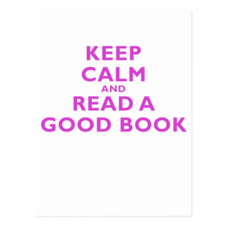 Keep Calm and Read a Good Book Post Cards