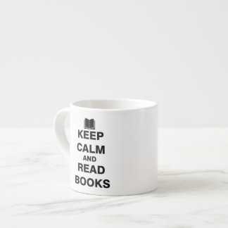 Keep Calm and Read Books Espresso Cup