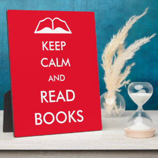Keep calm and read books plaque