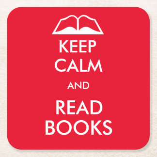 Keep calm and read books square paper coaster