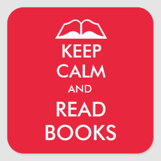 Keep calm and read books square sticker
