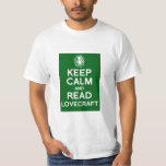Keep calm and read Lovecraft Tee Shirt