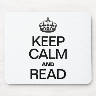 KEEP CALM AND READ MOUSEPAD