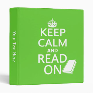 Keep Calm and Read On 3 Ring Binder