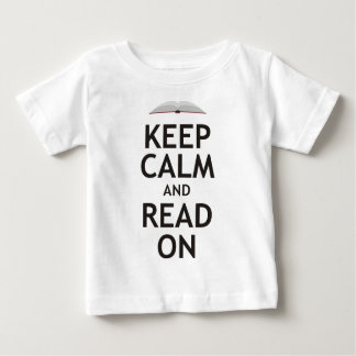 Keep Calm and Read On Baby T-Shirt