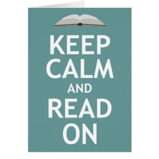 Keep Calm and Read On Card
