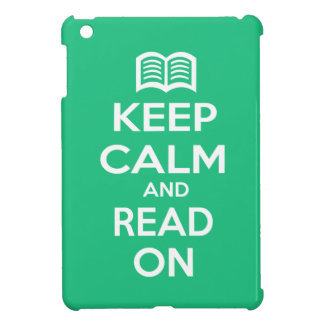 Keep Calm and Read On Case For The iPad Mini