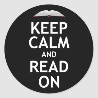 Keep Calm and Read On Classic Round Sticker