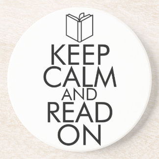 KEEP CALM AND READ ON DRINK COASTER