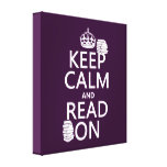 Keep Calm and Read On (in any color) Gallery Wrapped Canvas