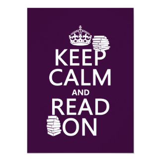 Keep Calm and Read On (in any color) Card