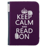 Keep Calm and Read On (in any color) Kindle 3 Covers