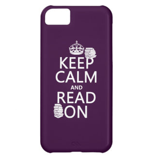 Keep Calm and Read On (in any color) Cover For iPhone 5C