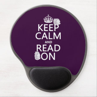 Keep Calm and Read On (in any color) Gel Mousepads