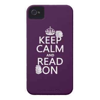 Keep Calm and Read On (in any color) iPhone 4 Covers