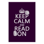 Keep Calm and Read On (in any color) Poster
