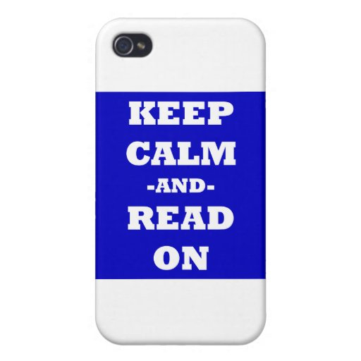 Keep Calm And Read On iPhone 4/4S Cover