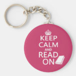 Keep Calm and Read On Key Chains