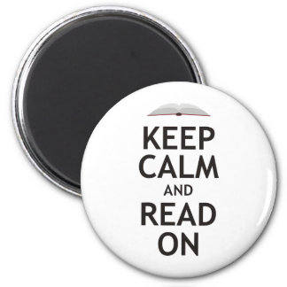 Keep Calm and Read On Magnet