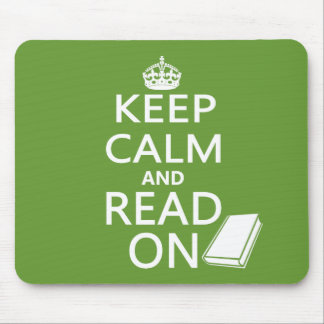 Keep Calm and Read On Mouse Pad