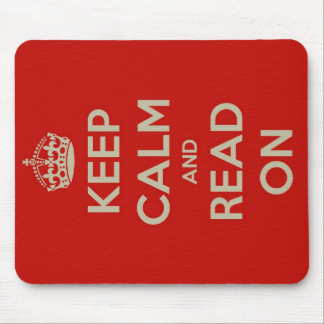 Keep Calm and Read On Mousepads