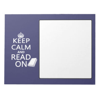 Keep Calm and Read On Notepads