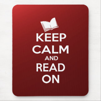 Keep Calm and Read On parody slogan Mouse Pads