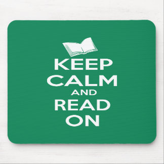 Keep Calm and Read On parody slogan Mousepad
