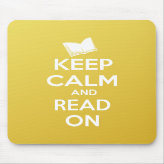 Keep Calm and Read On parody slogan Mousepads
