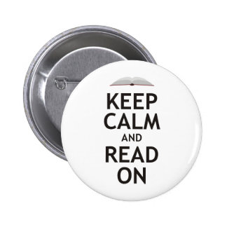 Keep Calm and Read On Pinback Button
