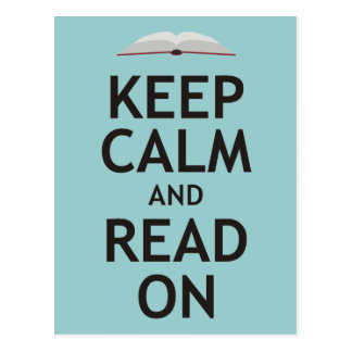 Keep Calm and Read On Post Card
