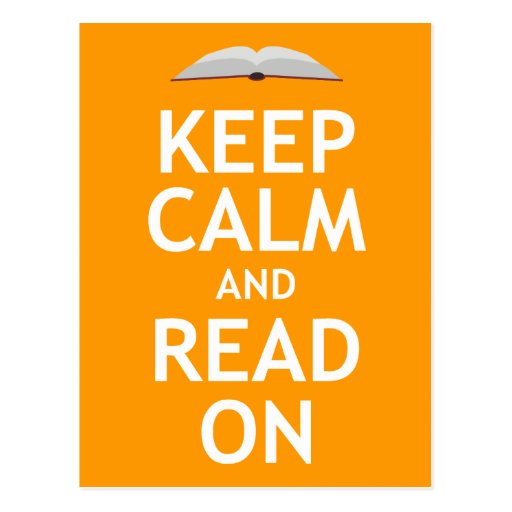 Keep Calm and Read On Postcards
