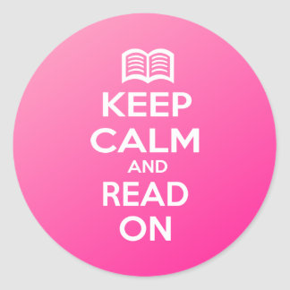Keep Calm and Read On Round Sticker