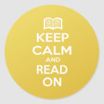 Keep Calm and Read On Round Stickers