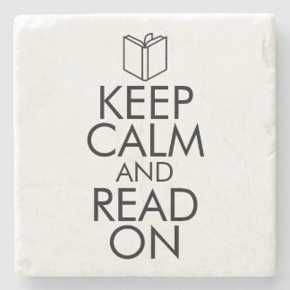 KEEP CALM AND READ ON STONE COASTER