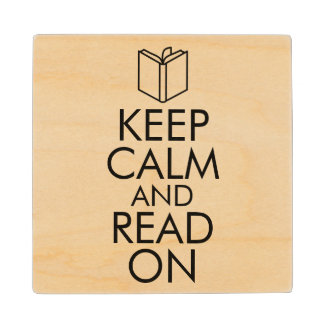 KEEP CALM AND READ ON WOOD COASTER