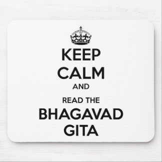 Keep Calm and Read the Bhagavad Gita Mouse Pads